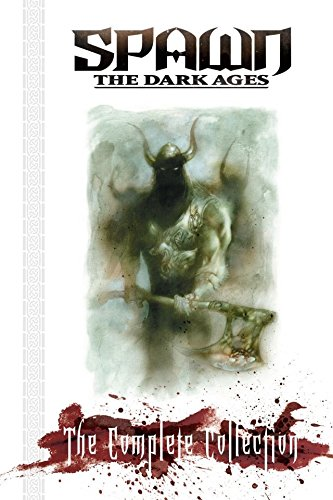 Spawn: The Dark Ages: The Complete Collection (English Edition)