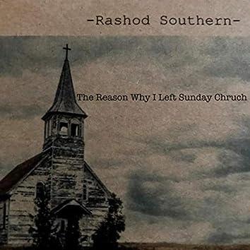 The Reason I Left Sunday Church