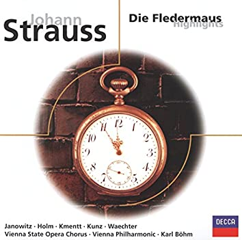 Strauss, J. II: Die Fledermaus - highlights