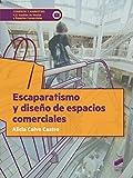 Escaparatismo y diseño de espacios comerciales (Ciclos Formativos nº 32)