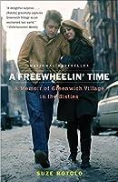 A Freewheelin' Time: A Memoir of Greenwich Village in the Sixties