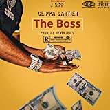 The Boss (feat. J Sipp & Kevin Hues) [Explicit]