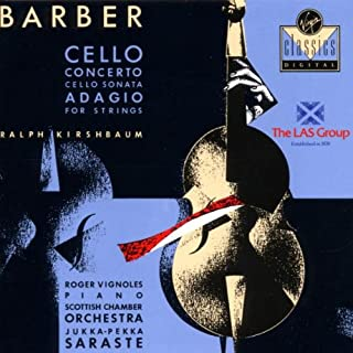 Barber: Cello Concerto / Cello Sonata / Adagio for Strings