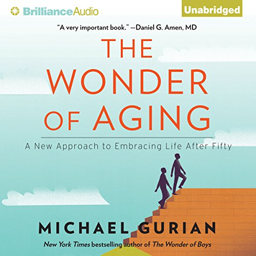The Wonder of Aging audiobook cover art