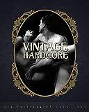 Vintage Hardcore: XXX Photography 1900-1960 - Nico B