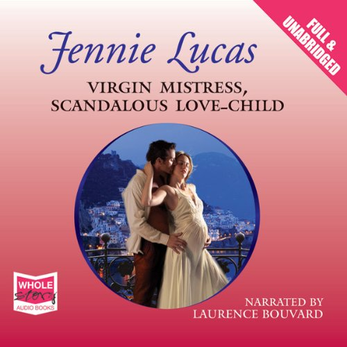Virgin Mistress, Scandalous Love-Child audiobook cover art