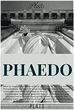 Phaedo by Plato: Phaedo by Plato