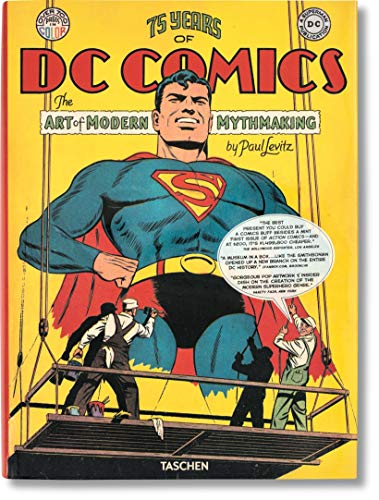 75 Years Of Dc Comics The Art Of Modern Mythmaking: FP (PRIX FAVORABLE)