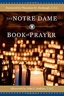 The Notre Dame Book of Prayer
