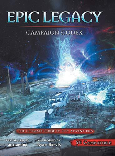 Epic Legacy Campaign Codex
