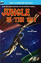 Jungle in the Sky & Recalled to Life