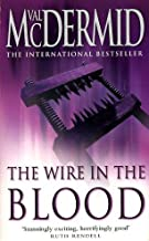 Wire in the Blood 3 by Mcdermid Val (2003-09-01)
