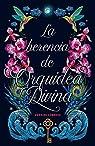La herencia de Orquídea Divina par Cordova