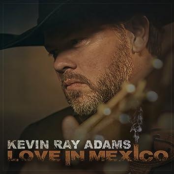 Love in Mexico