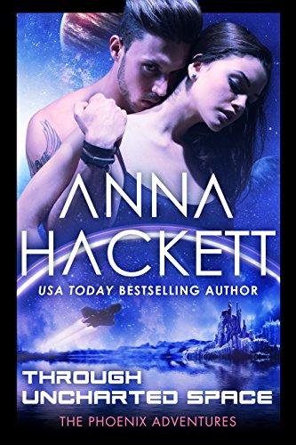 Through Uncharted Space: A Phoenix Adventures Sci-fi Romance