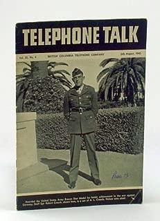 Telephone Talk, July - August 1945: Magazine of the British Columbia Telephone Company (B.C. Tel.) - Cover Photo of Staff Sgt. Robert Creech
