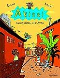 Akissi, 2:Akissi - Super-héros en plâtre