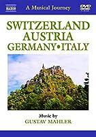 Switzerland - Austria - Germany - Italy