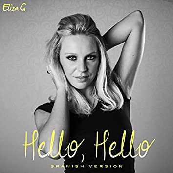 Hello, Hello (Spanish Version)