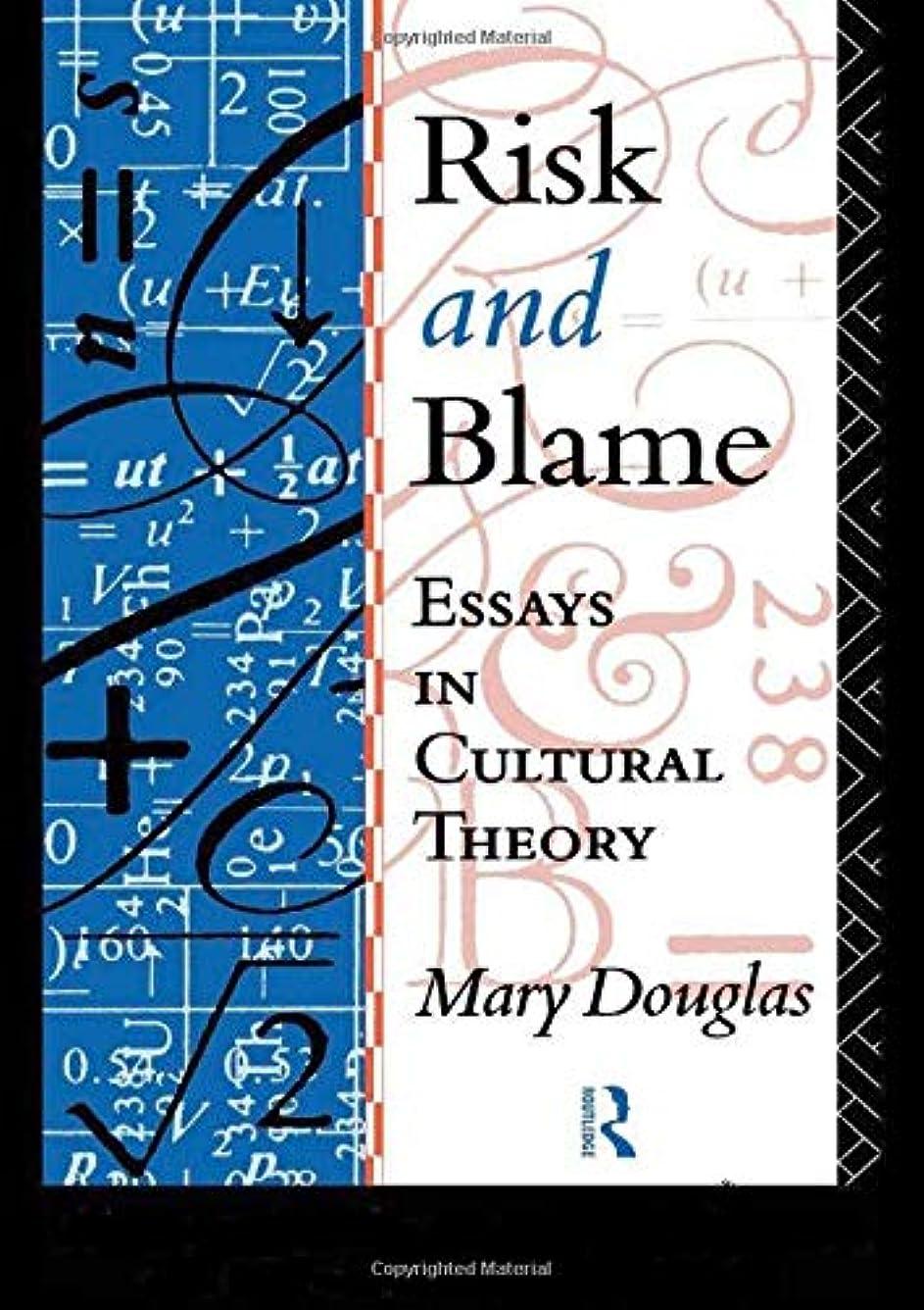 オフ望まない摂氏Risk and Blame: Essays in Cultural Theory