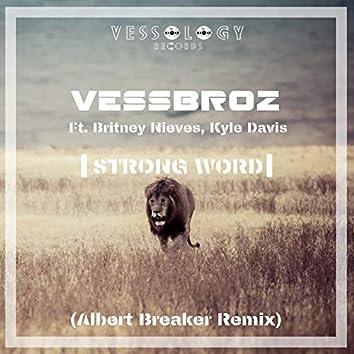 Strong Word (Albert Breaker Remix)