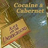Cocaine & Cabernet [Explicit]