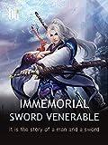 Immemorial Sword Venerable: Volume 10