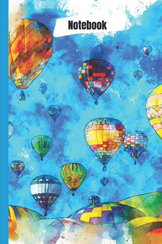 Hot Air Balloon Sky Art: Novelty Line Notebook / Journal College Rule Line, A Perfect Gift Item (6 x 9 inches) For Hot Air Balloon Fantasy Sports Lovers.