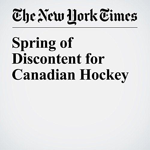Spring of Discontent for Canadian Hockey audiobook cover art