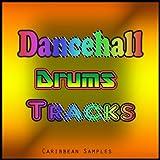 Dancehall Drumtracks (Caribbean Samples)