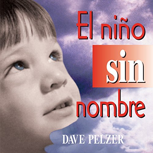 El Nino Sin Nombre [The Child Without a Name] audiobook cover art