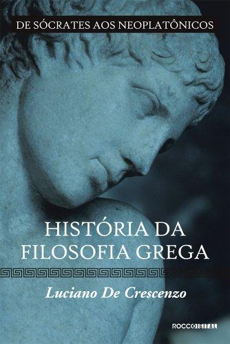 História da filosofia grega - De Sócrates aos neoplatônicos