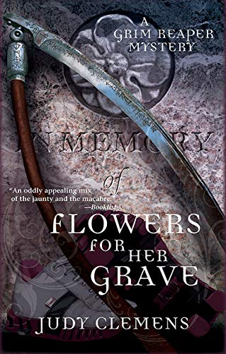 Flowers for Her Grave (Grim Reaper Series (3))