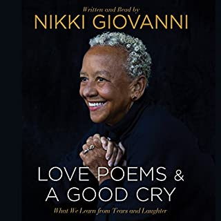 Nikki Giovanni: Love Poems and A Good Cry audiobook cover art