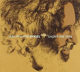Under the Tree By Jean Philippe Rykiel (2004-06-01)