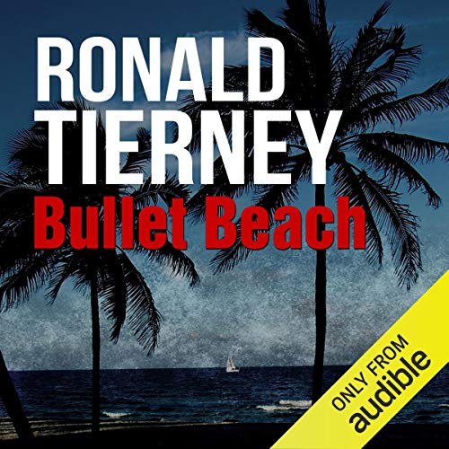 Bullet Beach Audiobook By Ronald Tierney cover art