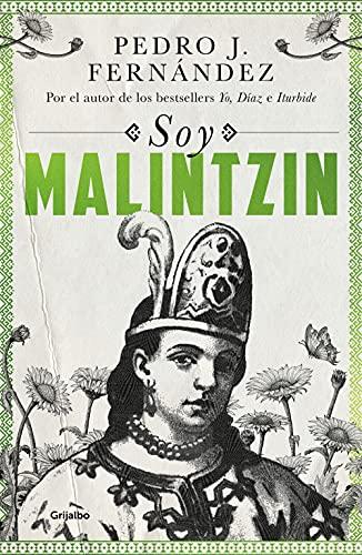 Soy Malitzin de Pedro J. Fernández
