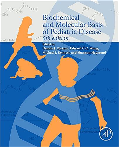 Biochemical and Molecular Basis of Pediatric Disease (English Edition)
