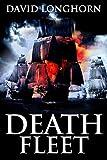 Death Fleet: Supernatural Suspense with Scary & Horrifying Monsters (Devil Ship Series)