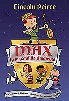 Max y la pandilla medieval / Max and the Midknights