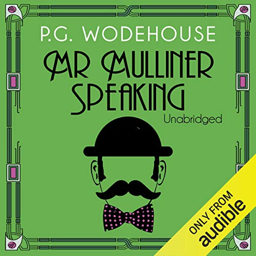 Mr Mulliner Speaking audiobook cover art