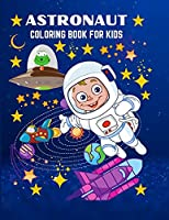 Astronaut: Fun and Unique Coloring Book for Kids Ages 3+