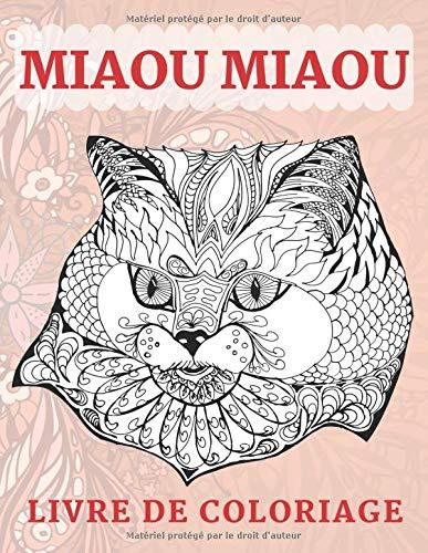 Miaou miaou - Livre de coloriage
