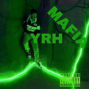 YRH Mafia