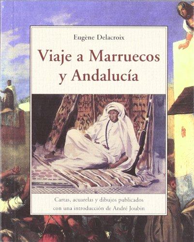 Viaje a marruecos y Andalucía (Terra Incognita)