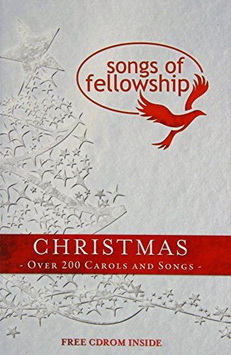 Songs of Fellowship - Christmas: Over 200 Carols and Songs