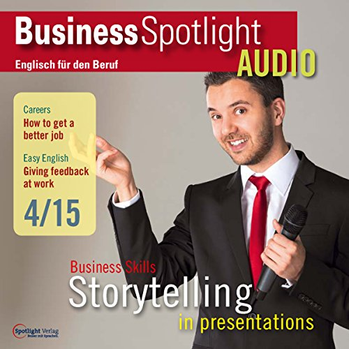 Business Spotlight Audio - Storytelling in presentations. 4/2015 cover art