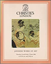 Japanese Works of Art. Japanese Ceramics, Bronzes, Shibayama, Furniture, Cloisonne Enamel, Okimono, Lacquer, Inro, Netsuke, Prints, Paintings, Illustrated Books, Swords, Sword Fittings and Armour. 16 June and 17 June, 1988.