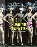 'The Roaring Twenties. Die wilde Welt der 20er. Jazz, Dada, Kabarett & Art Dé...' von Detlef Berghorn