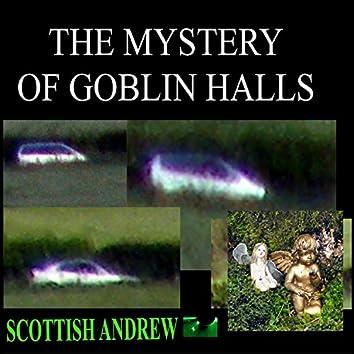 The Mystery of Goblin Halls (with. Callum Macleod)